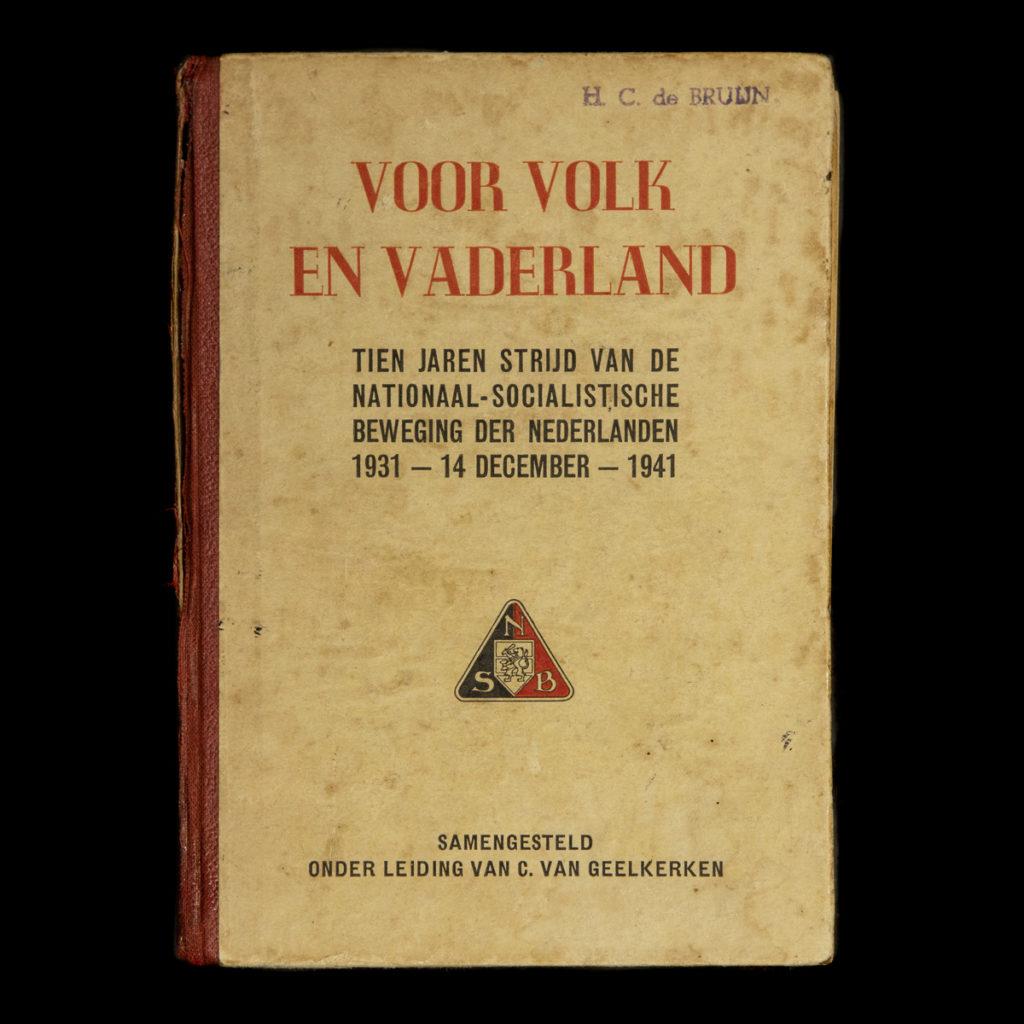 Voor Volk en Vaderland – Tien jaren strijd van de Nationaal-Socialistische Beweging Der Nederlanden 1931-14 December-1941