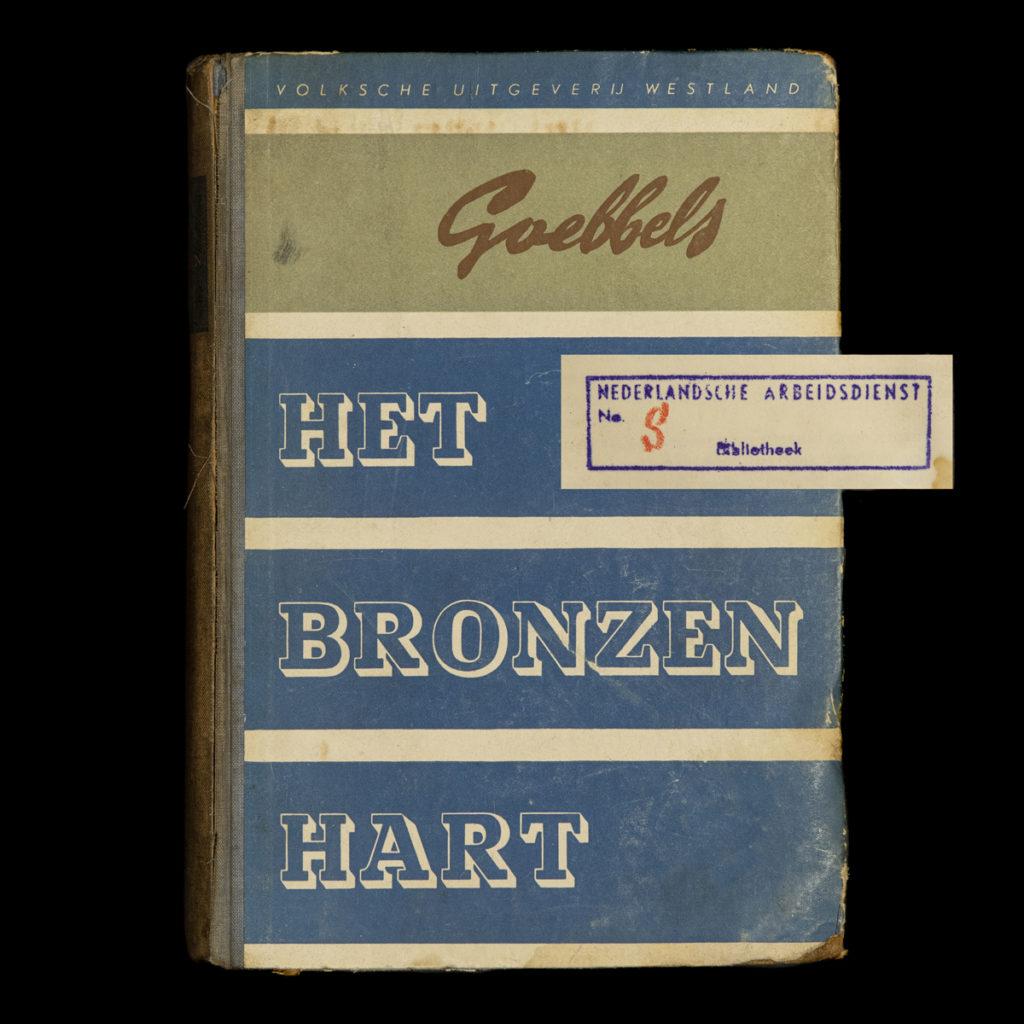 Goebbels Het Bronzen Hart – Bibliotheek Nederlandsche Arbeidsdienst