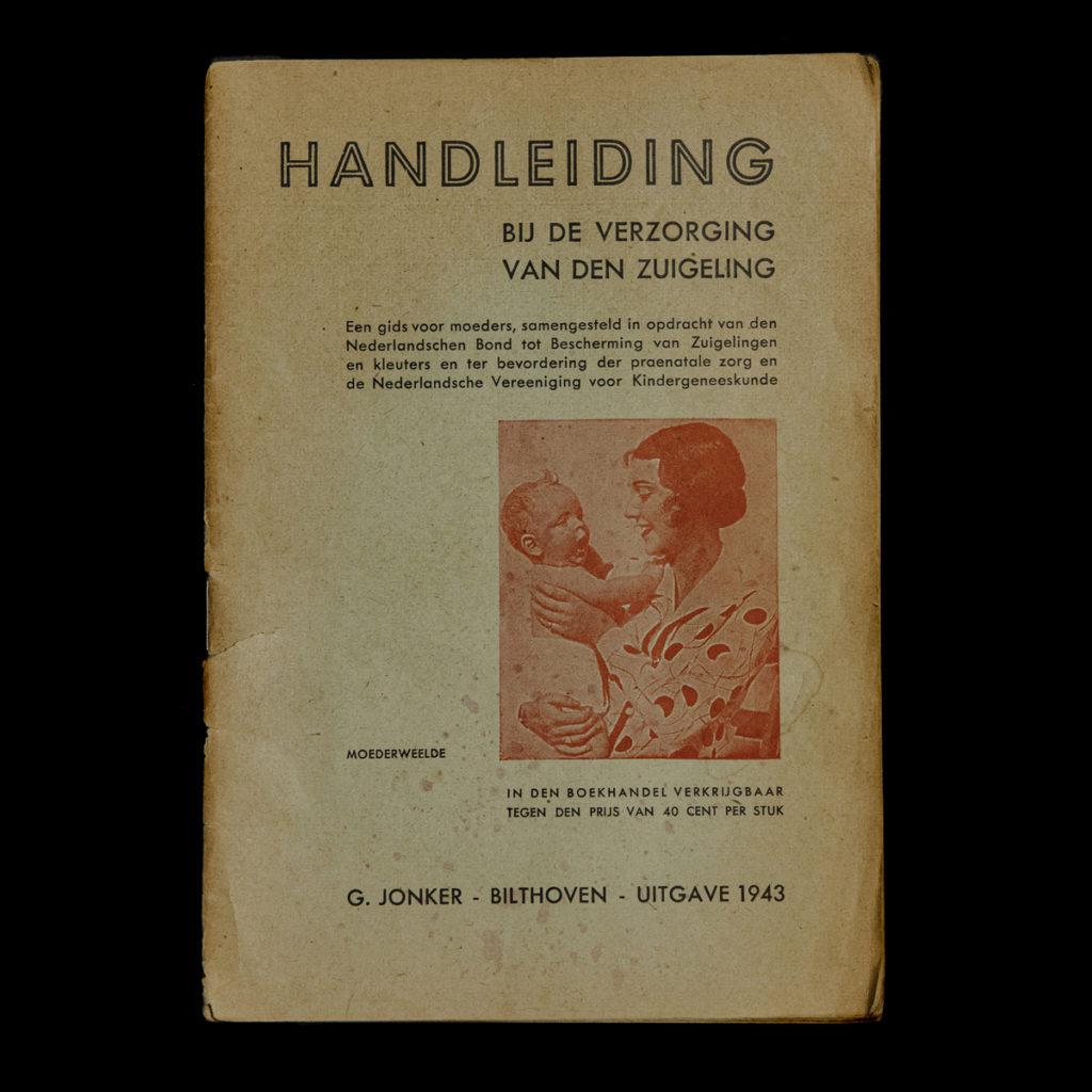 Handleiding bij de verzorging van den zuigeling – G. Jonker 1942