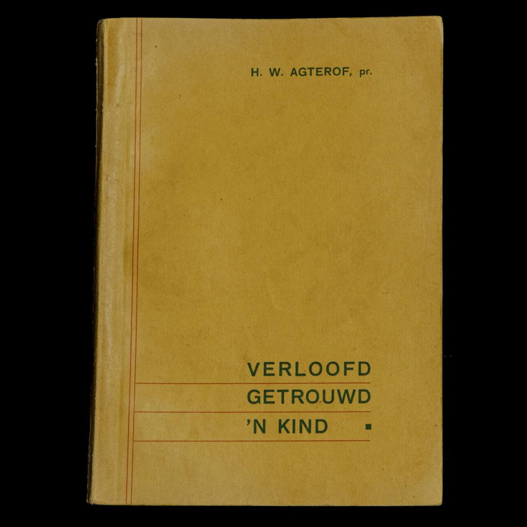 Verloofd Getrouwd 'N Kind – pr. H.W. Agterhof
