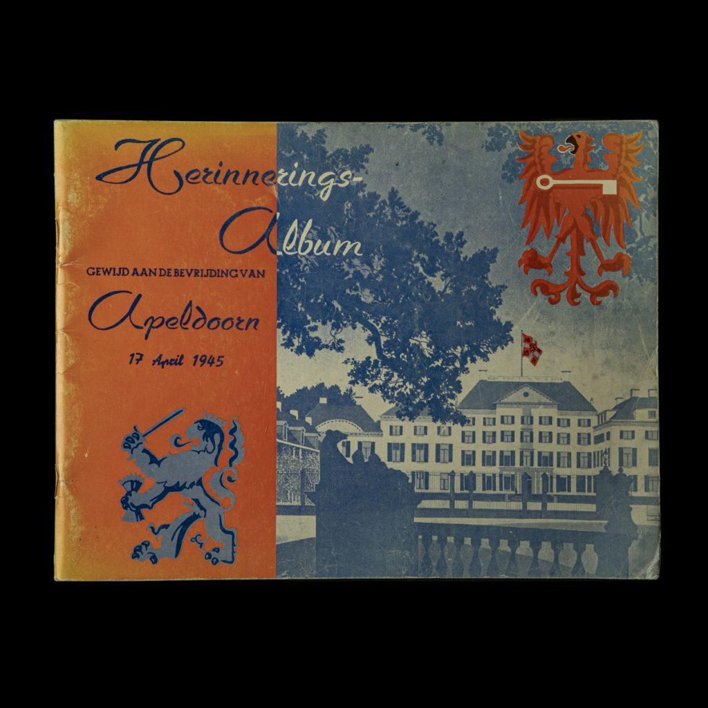 Herinnerings Album Apeldoorn 17 April 1945