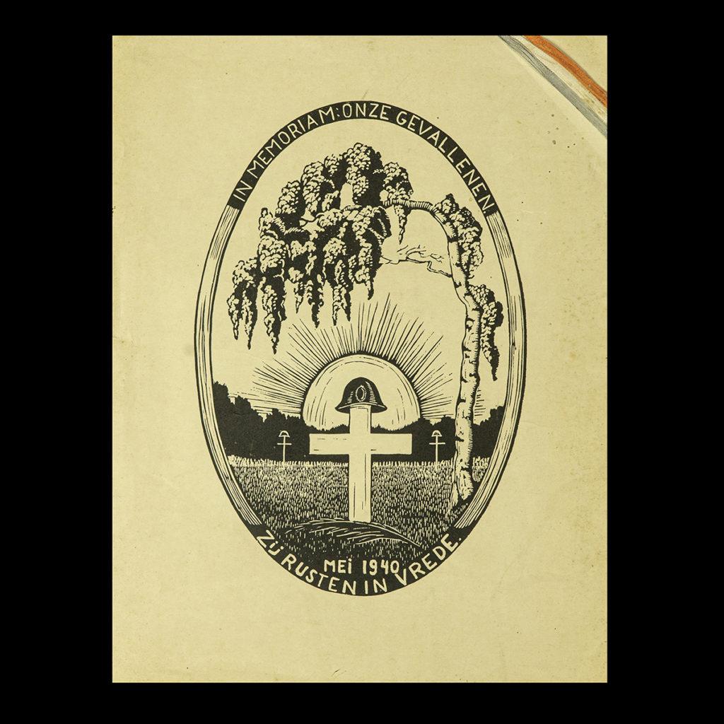 IN MEMORIAM : ONZE GEVALLENEN Mei 1940 Zij Rusten In Vrede